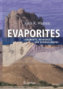 Warren, J: Evaporites:Sediments, Resources and Hydrocarbons