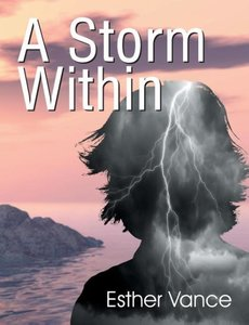 A Storm Within