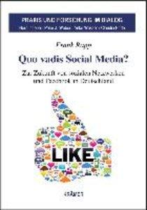 Quo vadis Social Media?