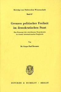 Grenzen politischer Freiheit im demokratischen Staat