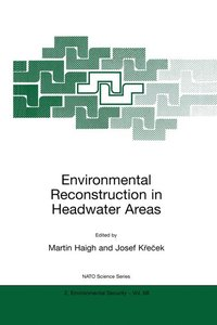 Environmental Reconstruction in Headwater Areas