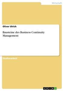 Bausteine des Business Continuity Management