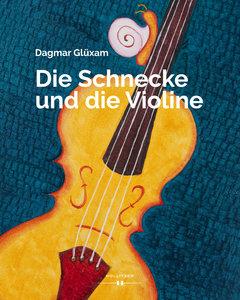 Die Schnecke und die Violine