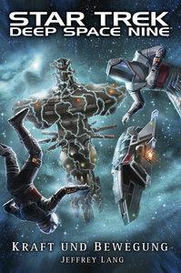 Star Trek - Deep Space Nine. Kraft und Bewegung