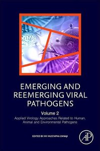 Emerging and Re- Emerging Viral Pathogens: Applied Virology Appr