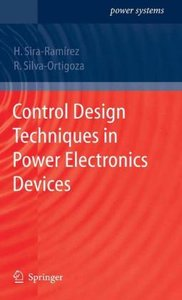 Control Design Techniques in Power Electronics Devices