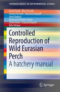 Controlled Reproduction of Wild Eurasian Perch