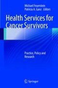 Health Services for Cancer Survivors