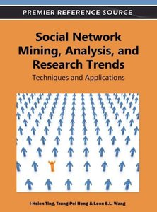 Social Network Mining, Analysis and Research Trends: Techniques