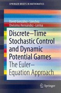 Discrete-Time Stochastic Control and Dynamic Potential Games