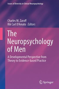 The Neuropsychology of Men