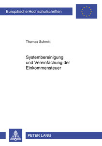Systembereinigung und Vereinfachung der Einkommensteuer