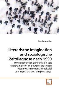 Literarische Imagination und soziologische Zeitdiagnose nach 199