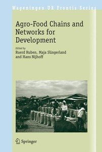 The Agro-Food Chains and Networks for Development