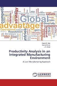 Productivity Analysis in an Integrated Manufacturing Environment