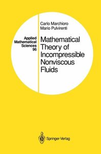 Mathematical Theory of Incompressible Nonviscous Fluids