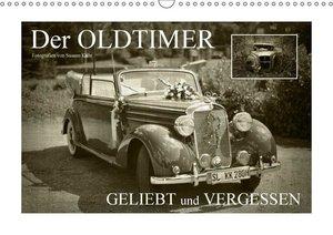 Der Oldtimer - geliebt und vergessen
