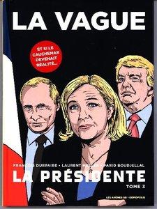 La Présidente - La Vague