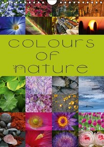Colours of Nature / UK-Version (Wall Calendar 2015 DIN A4 Portra