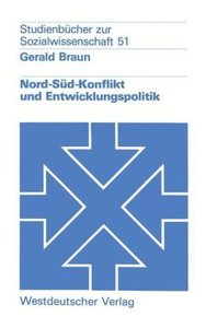 Nord-Süd-Konflikt und Entwicklungspolitik