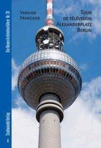 Fernsehturm Alexanderplatz Berlin