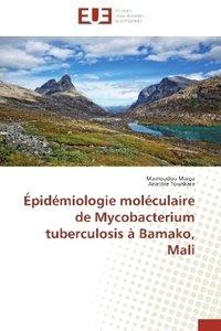Épidémiologie moléculaire de Mycobacterium tuberculosis à Bamako