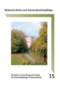 Rekonstruktion und Gartendenkmalpflege