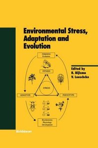 Environmental Stress, Adaptation and Evolution