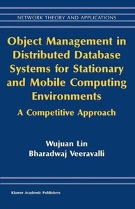 Object Management in Distributed Database Systems for Stationary