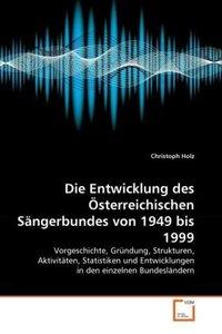 Die Entwicklung des Österreichischen Sängerbundes von 1949 bis 1