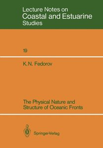 The Physical Nature and Structure of Oceanic Fronts