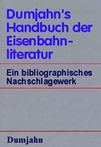 Dumjahn's Handbuch der Eisenbahnliteratur