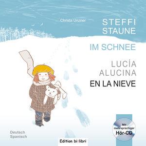 Steffi Staune im Schnee. Deutsch-Spanisch
