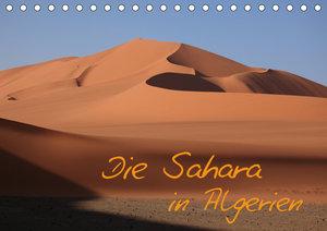 Die Sahara in Algerien (Tischkalender 2019 DIN A5 quer)