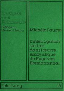 L\'interrogation sur l\'art dans l\'oeuvre essayistique de Hugo
