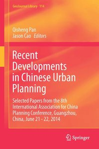 Recent Developments in Chinese Urban Planning