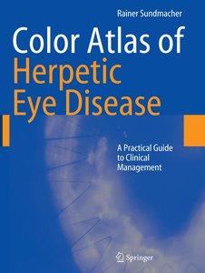 Color Atlas of Herpetic Eye Disease