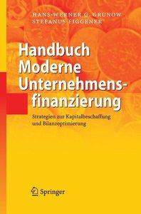 Handbuch Moderne Unternehmensfinanzierung