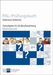 PAL-Prüfungsbuch - Elektrische Sicherheit