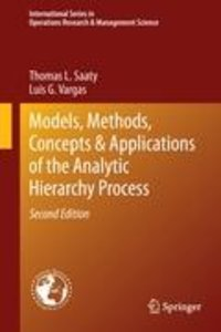 Models, Methods, Concepts & Applications of the Analytic Hierarc