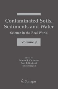 Contaminated Soils, Sediments and Water: