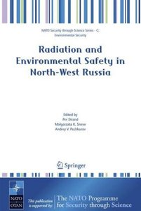 Radiation and Environmental Safety in North-West Russia