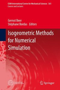Isogeometric Methods for Numerical Simulation