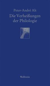 Die Verheißungen der Philologie
