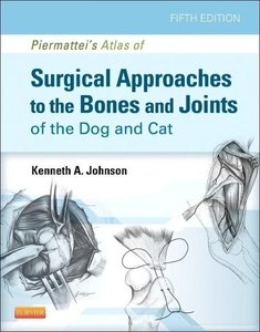 An Atlas of Surgical Approaches to the Bones and Joints of the D