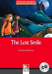 The Lost Smile, mit 1 Audio-CD. Level 3 (A2)