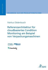 Referenzarchitektur für cloudbasiertes Condition Monitoring am B