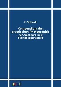 Compendium der practischen Photographie für Amateure und Fachph