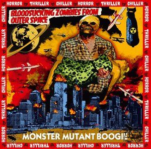 Monster Mutant Boogie (Reissue)