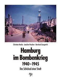 Hamburg im Bombenkrieg 1940 - 1945